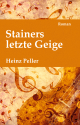 Cover klein »Stainers letzte Geige«